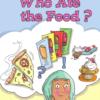 قصة Who ate the food لمادة اللغة الانجليزية للصف الثاني الاساسي