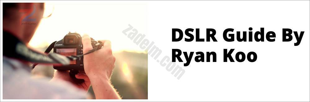 دليل DSLR بقلم رايان كو