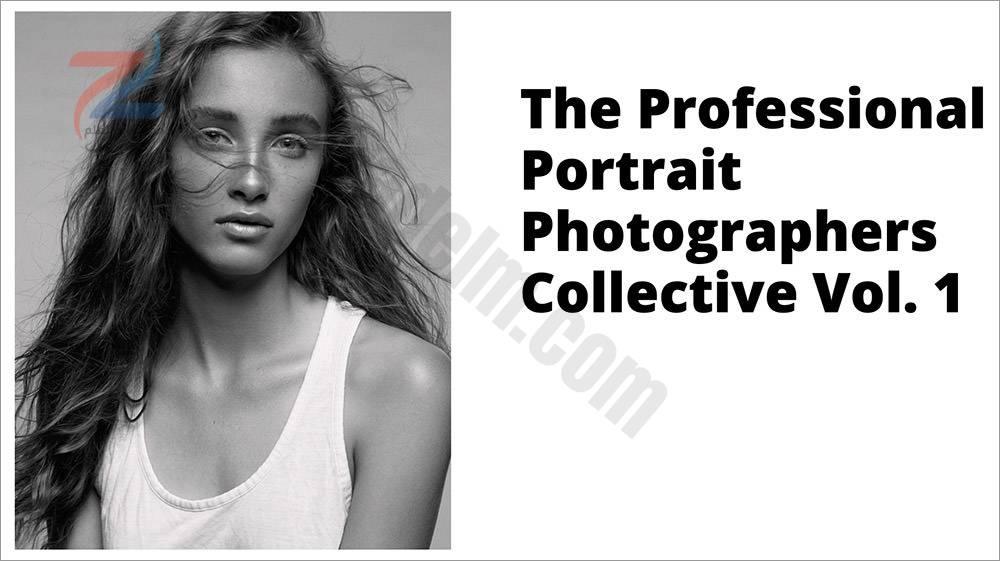 مجموعة المصورين الفوتوغرافيين المحترفين - المجلد 1