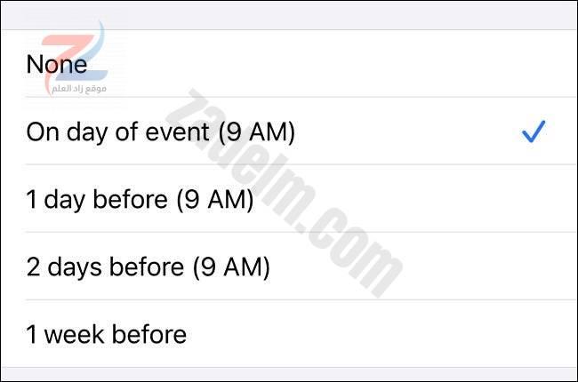 في إعدادات iPhone ، اختر وقتًا ليتم تنبيهك بأعياد الميلاد من القائمة.