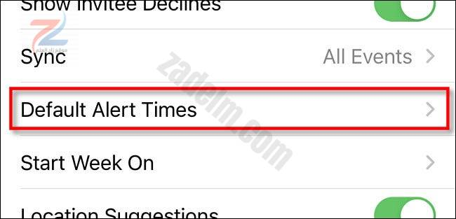 """في إعدادات iPhone ، انقر على """"Default Alert Times""""."""